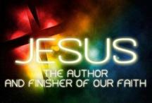 JESUS ~ My Saviour / Jesus Christ Son of God / by Sharon Kubacki