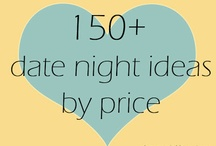 Date Night Ideas / Need some ideas for reconnecting with your significant other?
