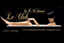 Le Cub by r.m.simone' / Le CLUB Series BOOKS by r.m.simone' / by Roshandra Simone