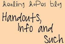 Healing Hopes Blog: Handouts, Info and Such