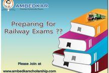 Preparation For Railway Exam / Ambedkar Scholarship is provides Preparation For Railway Exam in india.