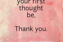 Law of Attraction / Law of Attraction. Abraham Hicks. Ester Hicks. Like attracts like. Quotes. Inspiration.