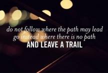 Quotes <3 / by Laura Cruz