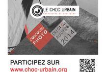 Choc Urbain / Choc Urbain est un événement à but caritatif.  Il s'agit déun concours photos ouvert au grand public jusqu'au 7 Avril 2014 dans toute la France métropolitaine!