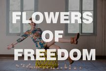 Flowers of Freedom / https://youtu.be/fzvDxZzgqjY