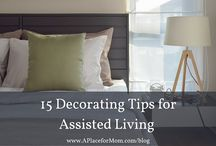 Setting Up Your Assisted Living Space / A collection of ideas for decorating your assisted living space.