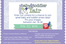 Baby & Toddler / Carolina Parent Magazine Contest / by Shannon Whalen