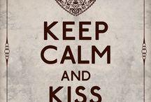 Keep Calm / by Shannon Mavica