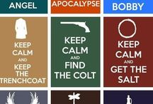 Supernatural / Keep Calm and Carry on My Wayward Son