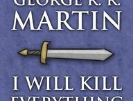 Game of Thrones / George R.R. Martins books per the Game of Thrones book and TV series. / by Roger Steels