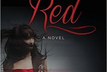 Women in Red / In honor of my new novel Women in Red, a psychological thriller set in a world of dance, dark secrets, and dreams deferred, a board devoted to all things seductively red