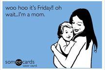 Fun Mom Quotes