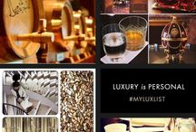 Luxury is Personal / The luxury list is personal and unique. Create your own luxury list and share it with us.