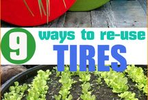 Upcycle & Recycle / Ideas for reusing and re-purposing items, especially tires.