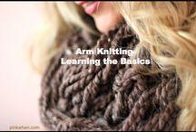 Knitting / Arm knitting