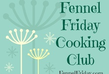 Fennel Friday Cooking Club / by Hungry Goddess