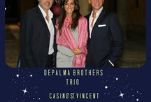 DE PALMA BROTHERS TRIO / GALA DINNER CASINO' ST. VINCENT