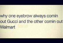 makeup humor / by Blair Slagle