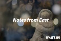 Notes from East