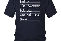Hello I'm Awesome But You Can Call Me Dave T-Shirt