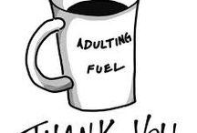 Celebrate Morning Coffee Meme's / Celebrating my morning coffee meme's.  A highly caffeinated collection of my favorites!