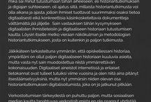 Digiaika ja historiantutkimus / Opinnäytetyö // AY7025107 Digiajan työelämätaidot 3 op //   Itä-Suomen yliopisto Koulutus ja kehittämiskeskus Aducate //  Opettaja KM Maj-Britt Kentz //  Tekijä: Piia Heinonen / Historia, 5. vsk