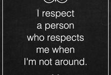I respect