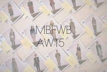 #MBFWB AW15 / by Fashion Week