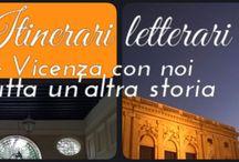 Conoscere Vicenza con Itinerari letterari