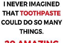 TOOTHPASTE....amazing tips