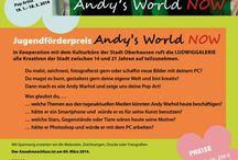 """Jugendförderpreis 2014 """"ANDY'S WORLD NOW"""" / Bis zum 9. März 2014 wollen wir eure Arbeiten sehen :-)  Mehr Infos zum Jugendförderpreis 2014 gibt's auf unserer Website im Bereich Pädagogik!"""