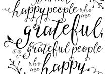 Gratitude - Be Thankful - Give Thanks / Life is all about gratitude. Always be grateful for your good (and bad) fortune, as everything happens for a reason. You learn and grow from every experience. Give back with gratitude, and more comes TO you!