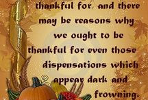 ♥THANKSGIVING♥ / Let us be grateful to the people who make us happy; they are the charming gardeners who make our souls blossom.