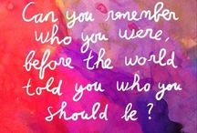 Life's Questions ? ? ? / Ask yourself..... / by Ann Johnston