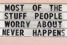 That's so true..... / by Sandy Bigelow