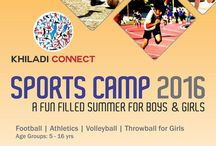 Summer Camp 2016 / Khiladi Connect organizing Summer Camp with multiple sports and at multiple locations (Mumbai) in April & May 2016