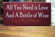 Wine Wine Wine / by Lori Ryan-Jones