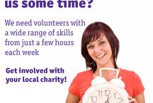 Can you give us some of your time? / We need volunteers with a wide range of skills from just a few hours each week