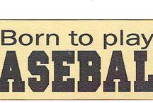 Baseball Signs and Sayings