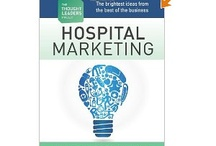 Healthcare Marketing Insights / Best practices in healthcare marketing and new insights