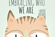 Brene Brown / Quotes from the shame researcher Brene Brown.