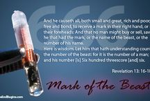 """Prophecy:Mark of Beast / {Revelation 13:17) """"And that no man might buy or sell, save he that had the mark, or the name of the beast, or the number of his name."""""""