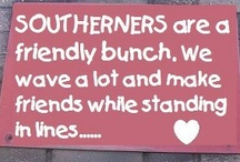 Southerners / by Alexis Smith Koonce