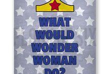 Wonder Woman / by Kristen Nielson