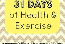 31 days of health and exercise  / by Whitney Ulrich