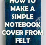 Felted notebook cover