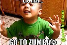 GO TO ZUMBA! / Careful....It's Addicting!!! / by Sharri Rusch