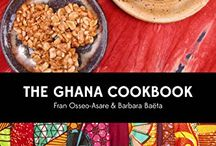 The Ghana Cookbook / Discover the vibrant and healthful cuisine of Ghana! THE GHANA COOKBOOK by Fran Osseo-Asare and Barbara Baëta available 10/30/15 from Hippocrene Books, Inc.