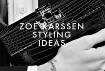 ZOE STYLING IDEAS / by Zoe Karssen