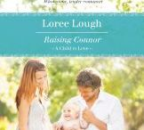 """Loree Lough's """"A Child to Love"""" series from Harlequin Heartwarming / Three heartwarming novels, each featuring heroes and heroines determined to do what's best for a child in need."""